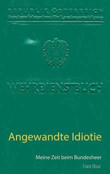 Franz Olisar: Angewandte Idiotie, Buch