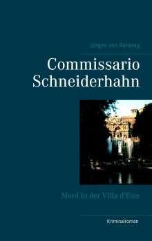 Jürgen von Rehberg: Commissario Schneiderhahn, Buch