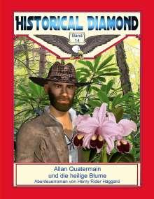 H. Rider Haggard: Allan Quatermain und die heilige Blume, Buch