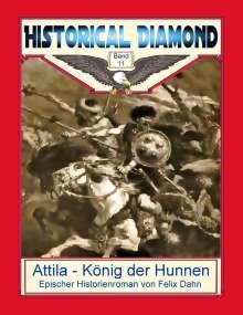 Felix Dahn: Attila - König der Hunnen, Buch