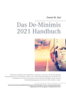 Daniel M. Giel: Das De-Minimis 2021 Handbuch, Buch