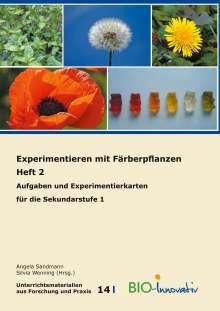 Schmidt Annika Maria: Experimentieren mit Färberpflanzen  Heft 2, Buch