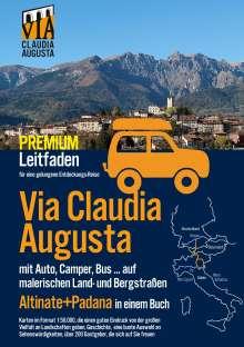 "Christoph Tschaikner: Via Claudia Augusta mit Auto, Camper, Bus, ...""Altinate"" + ""Padana"" PREMIUM, Buch"