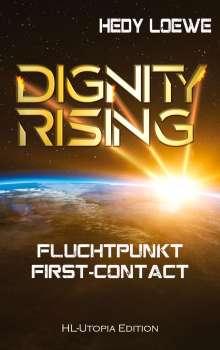 Hedy Loewe: Dignity Rising, Buch