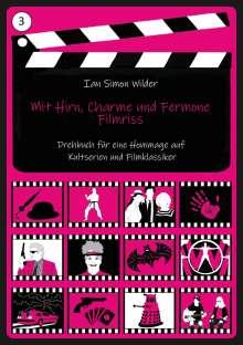 Ian Simon Wilder: Mit Hirn, Charme und Fermone - Filmriss, Buch