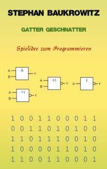 Stephan Baukrowitz: Gatter Geschnatter, Buch