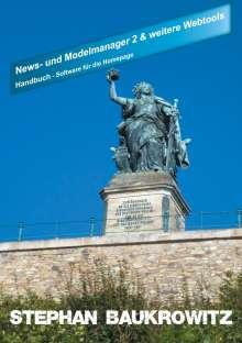 Stephan Baukrowitz: News- und Modelmanager 2 und weitere Webtools, Buch