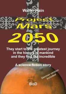 Walter Hain: Project Mars 2050, Buch