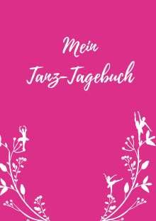 Maria Anna Bröder: Mein Tanz-Tagebuch, Buch