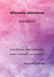 Maria Anna Bröder: Wünsche aktivieren, Buch