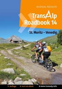 Andreas Albrecht: Transalp Roadbook 14: St. Moritz - Venedig, Buch