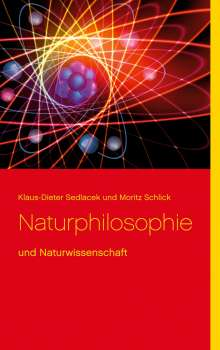 Klaus-Dieter Sedlacek: Naturphilosophie, Buch