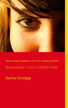 Klaus-Dieter Sedlacek: Bewusstsein und Unsterblichkeit, Buch