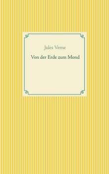 Jules Verne: Von der Erde zum Mond, Buch