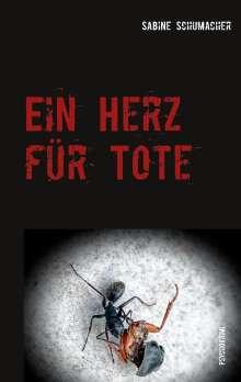 Sabine Schumacher: Ein Herz für Tote, Buch