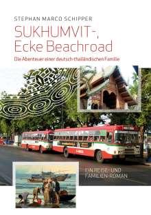 Stephan Marco Schipper: Sukhumvit, Ecke Beachroad, Buch