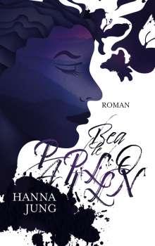 Hanna Jung: Bea le Papillon, Buch