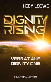 Hedy Loewe: Dignity Rising 3, Buch