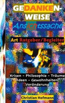 Christian Hofmann: Gedankenweise - Ansichtssache, Buch