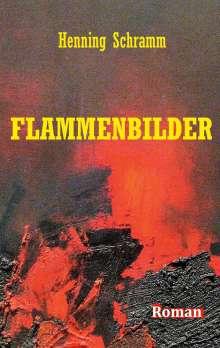 Henning Schramm: Flammenbilder, Buch