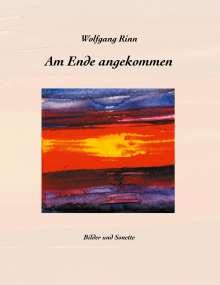 Wolfgang Rinn: Am Ende angekommen, Buch