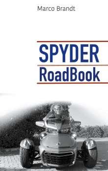 Marco Brandt: SPYDER RoadBook, Buch