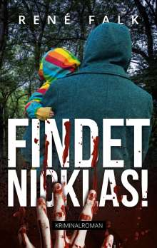 René Falk: Findet Nicklas!, Buch