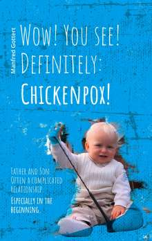 Manfred Gottert: Wow! You see! Definitely: Chickenpox!, Buch