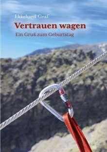 Ekkehard Graf: Vertrauen wagen, Buch