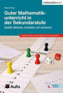 Robert Storz: Guter Mathematikunterricht in der Sekundarstufe, Buch