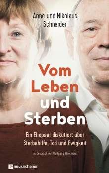 Nikolaus Schneider: Vom Leben und Sterben, Buch