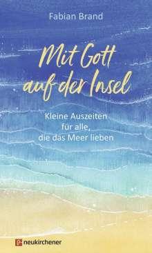 Fabian Brand: Mit Gott auf der Insel, Buch