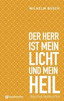 Wilhelm Busch: Der Herr ist mein Licht und mein Heil, Buch
