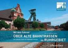Uwe Ziebold: Mit dem Fahrrad über alte Bahntrassen im Ruhrgebiet, Buch