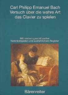 Carl Philipp Emanuel Bach: CPE Bach: Versuch über die wahre Art das Clavier zu spielen, Buch