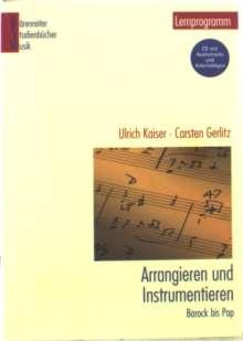 Studienbücher Musik 14: Arrangieren & Instrumentieren (+ CD), Noten