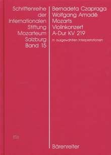 Wolfgang Amadé Mozarts Violinkonzert in A-Dur KV 219 in ausgewählten Interpretationen, Buch