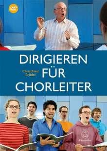 Christfried Brödel: Dirigieren für Chorleiter, Buch