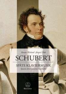 Renate Wieland: Schubert. Späte Klavierwerke, Buch