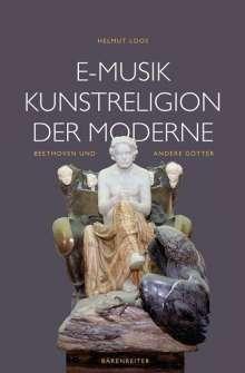 E-Musik - Kunstreligion der Moderne, Buch