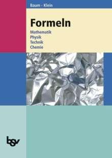 Dieter Baum: Formeln. Mathematik, Physik, Technik, Chemie, Buch