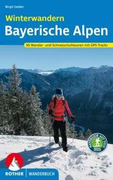 Birgit Gelder: Winterwandern Bayerische Alpen, Buch