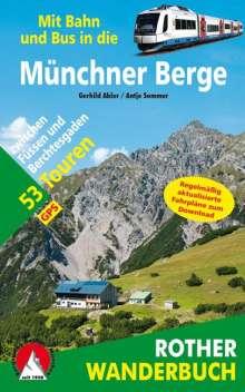Gerhild Abler: Mit Bahn und Bus in die Münchner Berge, Buch