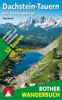 Sepp Brandl: Dachstein-Tauern mit Tennengebirge, Buch