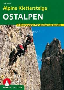 Mark Zahel: Alpine Klettersteige Ostalpen, Buch