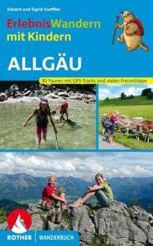 Eduard Soeffker: Erlebniswandern mit Kindern Allgäu, Buch