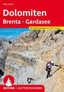 Mark Zahel: Klettersteige Dolomiten - Brenta - Gardasee, Buch