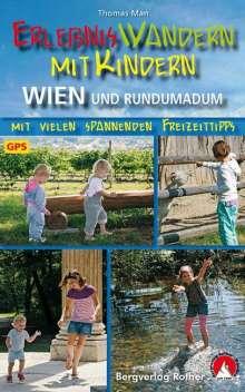 Thomas Man: Erlebniswandern mit Kindern Wien und rundumadum, Buch