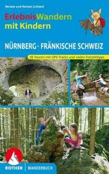 Renate Linhard: Erlebniswandern mit Kindern Nürnberg - Fränkische Schweiz, Buch