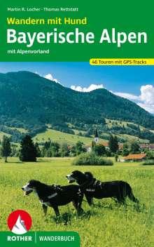 Martin Locher: Wandern mit Hund Bayerische Alpen, Buch